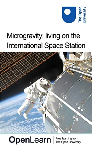 Microgravity: living on the International Space Station