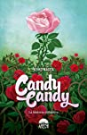 Candy Candy by Keiko Nagita