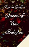 Queen of New Babylon