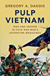 Pulp Vietnam: War and Gender in Cold War Men's Adventure Magazines