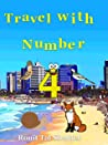 Travel with Number 4: Israel (The Adventures of the Numbers Book 9)
