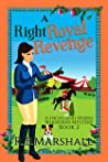 A Right Royal Revenge: A Scottish Cozy Mystery (The Highland Horse Whisperer Mysteries Book 2)
