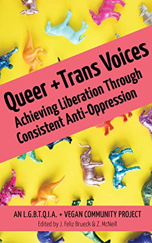 Queer and Trans Voices: Achieving Liberation Through Consistent Anti-Oppression