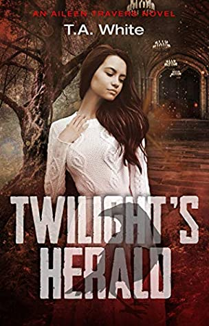 Twilight's Herald (Aileen Travers, #5)