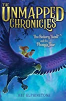 The Bickery Twins and the Phoenix Tear (The Unmapped Chronicles Book 2)