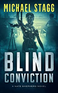 Blind Conviction (Nate Shepherd Legal Thriller Book 3)