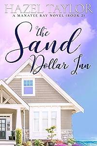 The Sand Dollar Inn 2 (Manatee Bay, #2)