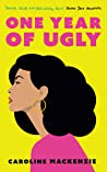 Book cover for One Year of Ugly
