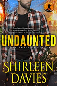 Undaunted (Eternal Brethren Military Romantic Suspense Book 8)