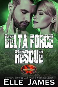 Delta Force Rescue (Brotherhood Protectors Book 15)