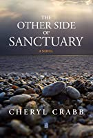 The Other Side of Sanctuary: A novel