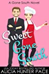 Sweet Gone South: Love Gone South #1