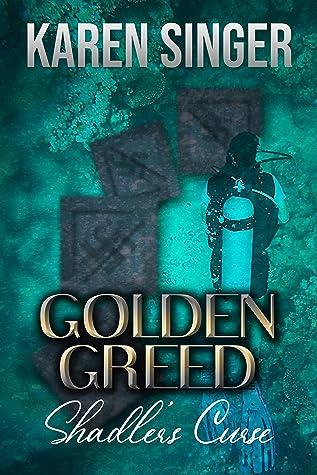 Golden Greed: Shadler's Curse