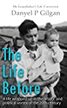 The Life Before: My Grandfather's Life Uncovered