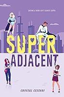 Super Adjacent