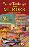 Wine Tastings Are Murder (A Poppy McAllister Mystery Book 5)