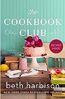 The Cookbook Club: A Novel