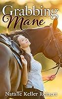 Grabbing Mane: An Equestrian Novel