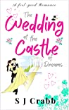 The Wedding at the Castle of Dreams