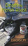 Death by French Roast (A Bookstore Cafe Mystery #8)