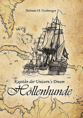 Kapitän der Unicorn's Dream - Höllenhunde