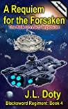 A Requiem for the Forsaken: The Kelk Conflict: Implosion (The Blacksword Regiment #4)