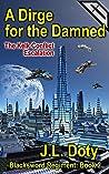 A Dirge for the Damned: The Kelk Conflict: Escalation (The Blacksword Regiment #2)