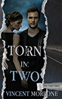 Torn in Two (The Torn Series)