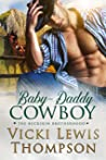Baby-Daddy Cowboy (The Buckskin Brotherhood, #3)