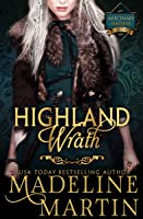 Highland Wrath (Mercenary Maidens Book 3)