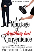 A Marriage of Anything But Convenience (The Billionaire Club #1)