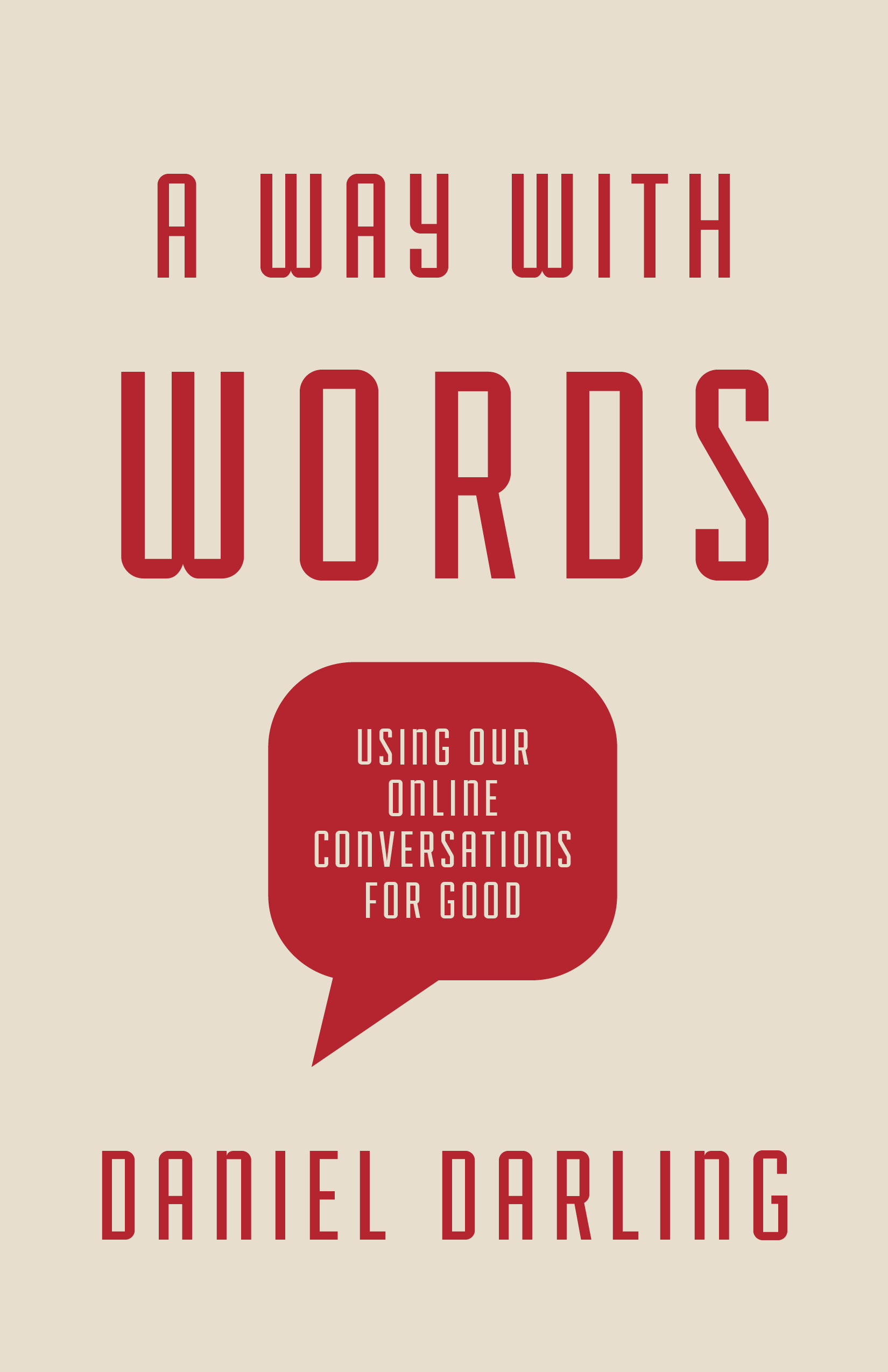 A Way with Words: Using Our Online Conversations for Good