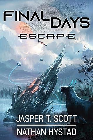 Escape (Final Days #3)