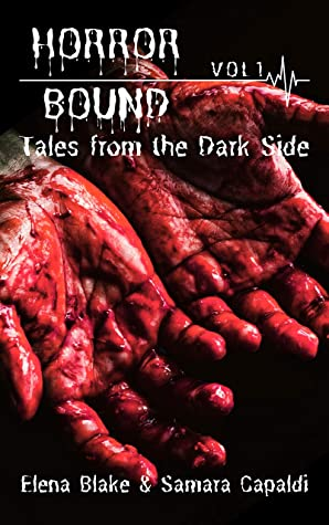Tales from the Dark Side (Horror Bound Volume Book 1)