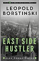 East Side Hustler (Alex Cohen)