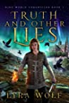 Truth and Other Lies (The Nine Worlds Rising #1)