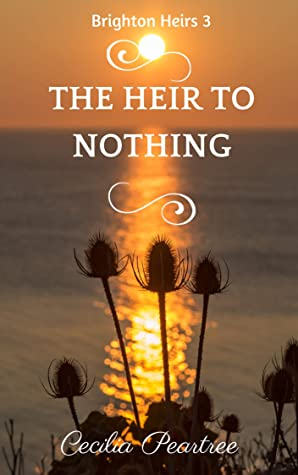 The Heir to Nothing (Brighton Heirs Book 3)