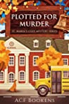 Plotted For Murder (St. Marin's Cozy Mystery #4)