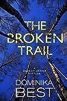 The Broken Trail (Harriet Harper, #3)