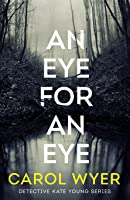 An Eye for an Eye (Detective Kate Young, #1)