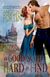 A Good Scot is Hard to Find (Something About a Highlander, #2)