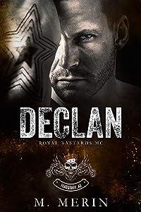 Declan (Royal Bastards MC: Flagstaff, AZ #2)