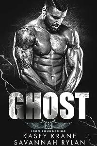 Ghost (Iron Thunder MC Book 4)