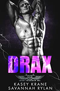 Drax (Iron Thunder MC #3)