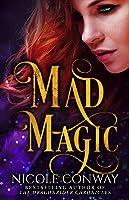 Mad Magic (The Mad Magic Saga Book 1)