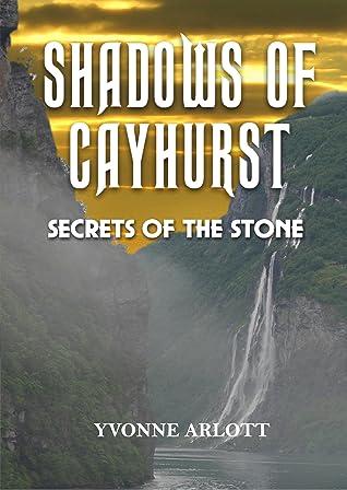 Secrets Of The Stone by Yvonne Arlott