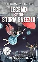 Legend of the Storm Sneezer (The Stormwatch Diaries #1)