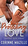 Protecting Love (Finding Love, #2)