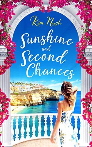 Sunshine and Second Chances  A - Kim Nash