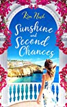 Sunshine and Second Chances: A heart-warming, feel-good summer read about friendship, love and second chances.